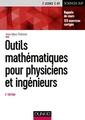 Couverture de l'ouvrage Outils mathématiques pour physiciens et ingénieurs
