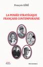 Couverture de l'ouvrage La pensée stratégique française contemporaine