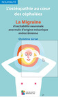 Couverture de l'ouvrage L'ostéopathie au cœur des céphalées