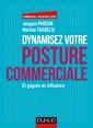 Couverture de l'ouvrage Dynamisez votre posture commerciale