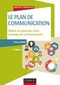 Couverture de l'ouvrage Le plan de communication