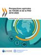 Couverture de l'ouvrage Perspectives agricoles de l'OCDE et de la FAO 2016-2025