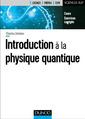 Couverture de l'ouvrage Introduction à la physique quantique