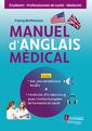 Couverture de l'ouvrage Manuel d'anglais médical