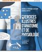 Couverture de l'ouvrage Exercices illustrés d'anatomie et de physiologie d'anatomie