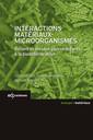 Couverture de l'ouvrage Interactions matériaux-microorganismes