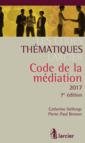 Couverture de l'ouvrage Code de la médiation 2017