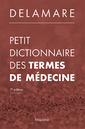 Couverture de l'ouvrage Petit dictionnaire des termes de médecine (7° Éd.)