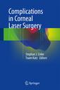 Couverture de l'ouvrage Complications in Corneal Laser Surgery