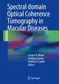 Couverture de l'ouvrage Spectral Domain Optical Coherence Tomography in Macular Diseases