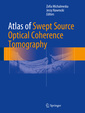 Couverture de l'ouvrage Atlas of Swept Source Optical Coherence Tomography