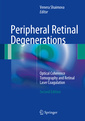 Couverture de l'ouvrage Peripheral Retinal Degenerations (2nd Ed.)