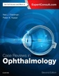 Couverture de l'ouvrage Case Reviews in Ophthalmology (2nd Ed.)