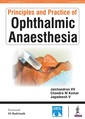 Couverture de l'ouvrage Principles and practice of ophtalmic anaesthesia