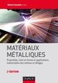 Couverture de l'ouvrage Matériaux métalliques
