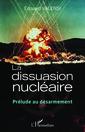 Couverture de l'ouvrage La dissuasion nucléaire