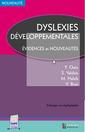 Couverture de l'ouvrage Dyslexies développementales