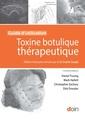 Couverture de l'ouvrage Toxine botulique thérapeutique