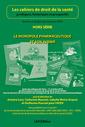Couverture de l'ouvrage Le monopole pharmaceutique et son avenir