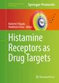 Couverture de l'ouvrage Histamine Receptors as Drug Targets