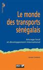 Couverture de l'ouvrage Le monde des transports sénégalais