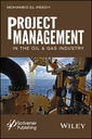 Couverture de l'ouvrage Project Management in the Oil and Gas Industry
