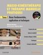 Couverture de l'ouvrage Masso-kinésithérapie et thérapie manuelle pratiques - tome 1