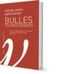 Couverture de l'ouvrage Bulles technologiques