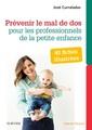Couverture de l'ouvrage Prévenir le mal de dos pour les professionnels de la petite enfance