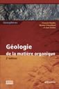 Couverture de l'ouvrage Géologie de la matière organique (2°Éd.)