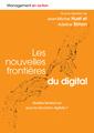 Couverture de l'ouvrage Les nouvelles frontières du digital