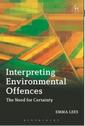 Couverture de l'ouvrage Interpreting Environmental Offences