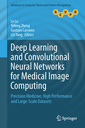 Couverture de l'ouvrage Deep Learning and Convolutional Neural Networks for Medical Image Computing