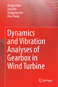 Couverture de l'ouvrage Dynamics and Vibration Analyses of Gearbox in Wind Turbine