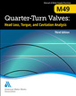 Couverture de l'ouvrage Quarter-Turn Valves: Head Loss, Torque, and Cavitation Analysis - M49