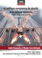 Couverture de l'ouvrage La politique européenne de sécurité et de défense commune