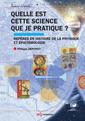 Couverture de l'ouvrage Quelle est cette science que je pratique ?