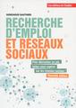 Couverture de l'ouvrage Recherche d'emploi et réseaux sociaux