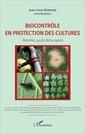 Couverture de l'ouvrage Biocontrôle en protection des cultures