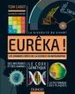 Couverture de l'ouvrage Eureka !