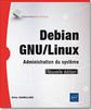 Couverture de l'ouvrage Debian GNU/Linux
