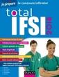 Couverture de l'ouvrage Total IFSI 2018 - Concours infirmier (3° Éd.)