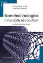 Couverture de l'ouvrage Nanotechnologies - l'invisible révolution