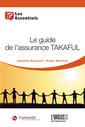 Couverture de l'ouvrage Le guide de l'assurance TAKAFUL