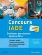 Couverture de l'ouvrage Concours IADE - Infirmier anesthésiste diplômé d'état (5° Éd.)