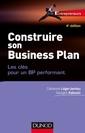 Couverture de l'ouvrage Construire son business plan (4° Éd.)