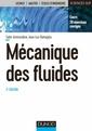 Couverture de l'ouvrage Mécanique des fluides (3° Éd.)