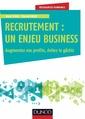 Couverture de l'ouvrage Recrutement : un enjeu business
