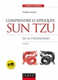 Couverture de l'ouvrage Comprendre et appliquer Sun Tzu (4° Éd.)