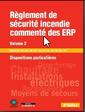 Couverture de l'ouvrage Règlement de sécurité incendie commenté des ERP